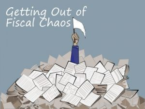 Getting Out of Fiscal Chaos