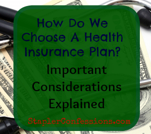Choosing The Right Health Insurance Plan Can Make or Break Your Finances