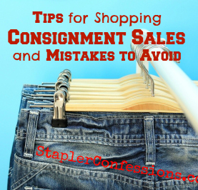 How to get in and get out of consignment sales without making these common mistakes -- and WITH a whole lotta stuff at awesome prices.