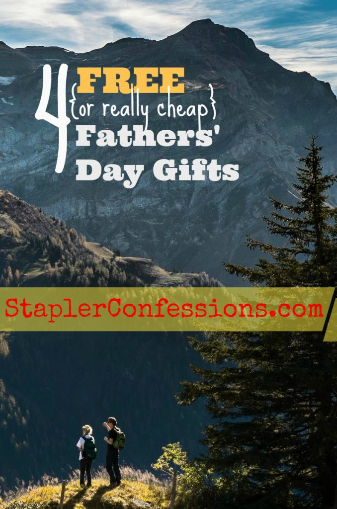 Dad doesn't need another tie. Check out these free -- or almost free -- gift ideas that will put a smile on dad's face on Fathers' Day.