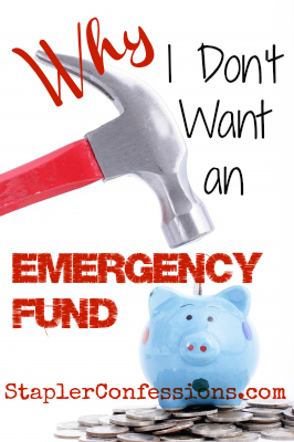Why I don't want an emergency fund