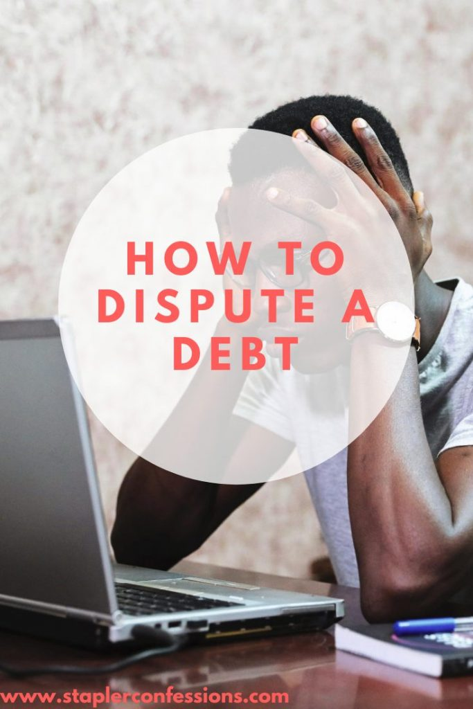 How to Dispute a Debt